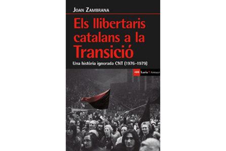 """Presentació del llibre: """"Els llibertaris catalans a la transició"""""""