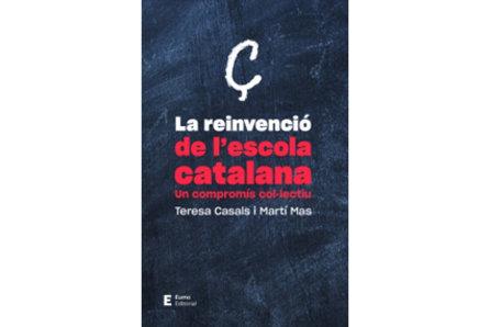 """Presentació del llibre """"La reinvenció de l'escola catalana"""", de Teresa Casals i Martí Mas"""