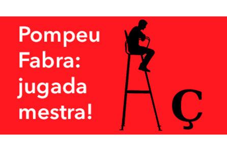 Teatre:Pompeu Fabra, jugada mestra