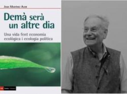 """Presentació del llibre """"Demà serà un altre dia"""", de Joan Martínez Alier"""