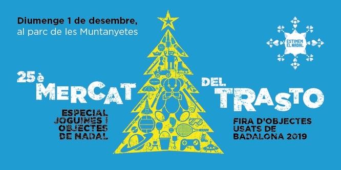 El Parc de les Muntanyetes acull aquest diumenge la 25a edició del Mercat del Trasto amb una edició especial de Nadal