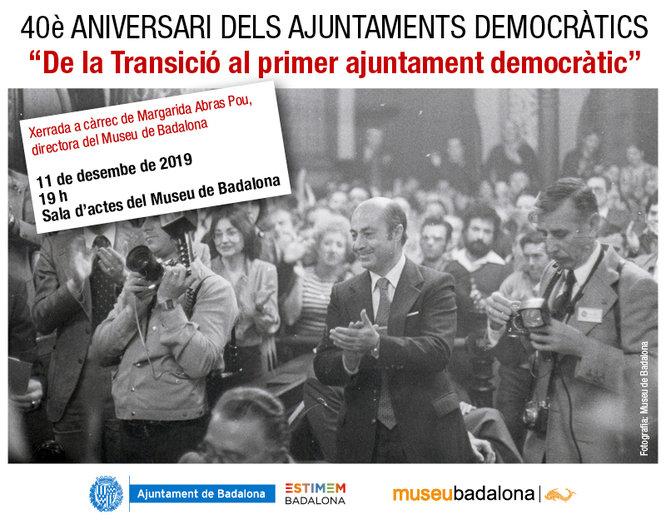L'Ajuntament de Badalona celebra el 40è aniversari de la constitució dels ajuntaments democràtics