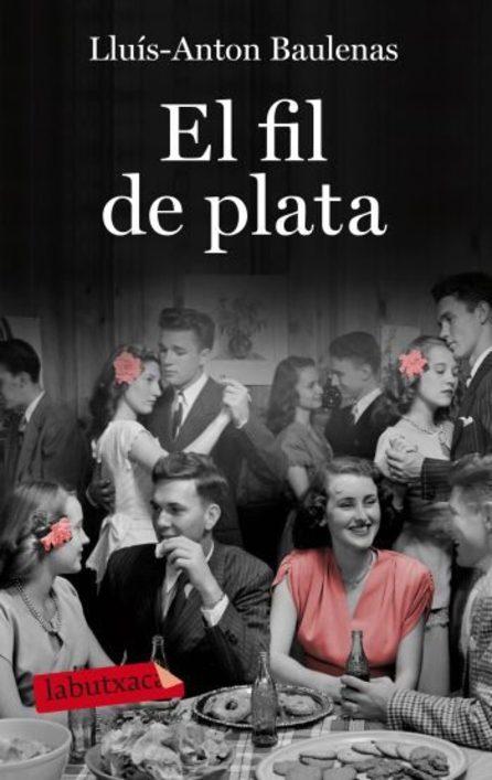 En català llegim i parlem: El fil de plata de Lluís-Anton Baulenas