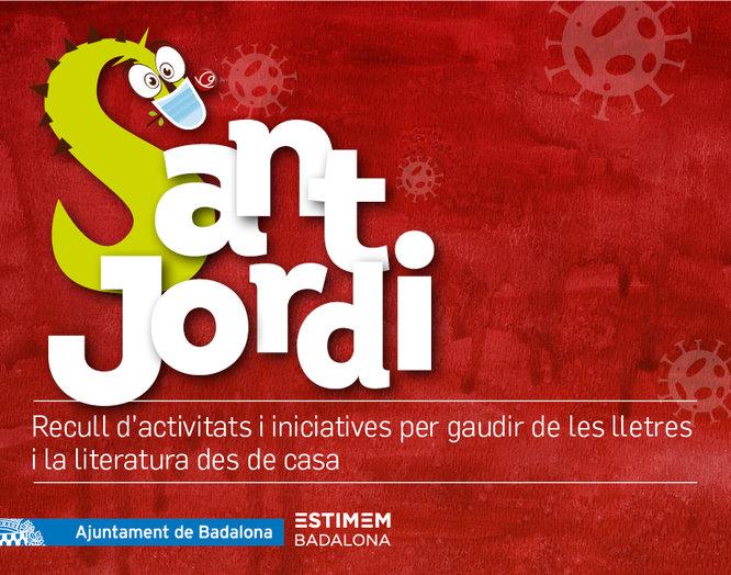 Badalona gaudeix des de casa de les propostes literàries i culturals de la diada de Sant Jordi