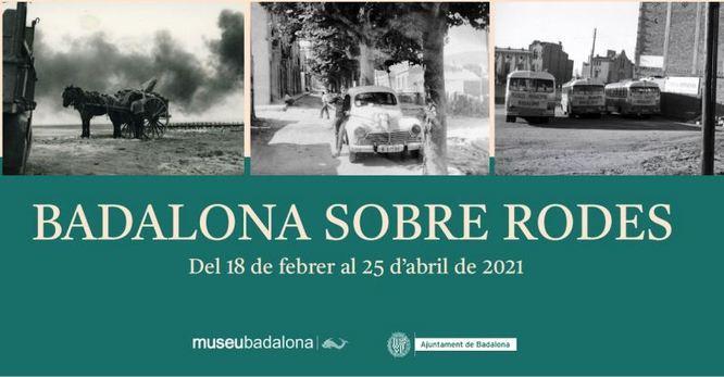 El Museu presenta l'exposició Badalona sobre rodes