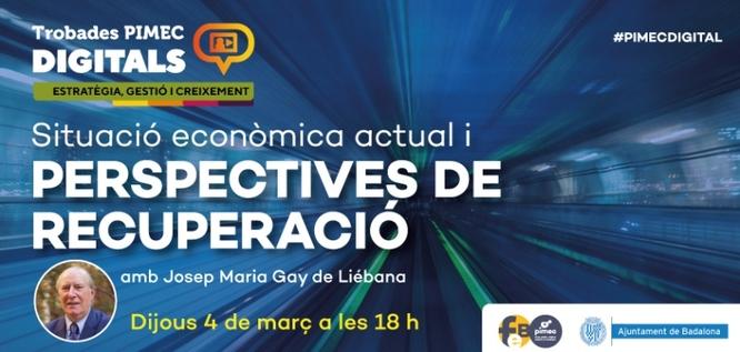 """La FEB-PIMEC i l'Ajuntament de Badalona presenten al BCIN una jornada sobre la """"Situació econòmica actual i perspectives de recuperació"""""""