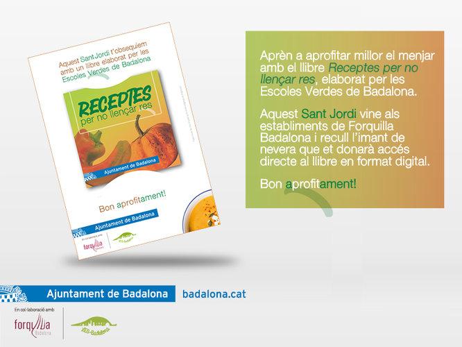 La Xarxa d'Escoles de Badalona per a la Sostenibilitat presenta per Sant Jordi el llibre Receptes per no llençar res