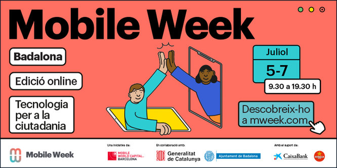 Badalona participa per primera vegada del 5 al 7 de juliol en la Mobile Week per apropar la tecnologia i els nous reptes digitals a la ciutadania