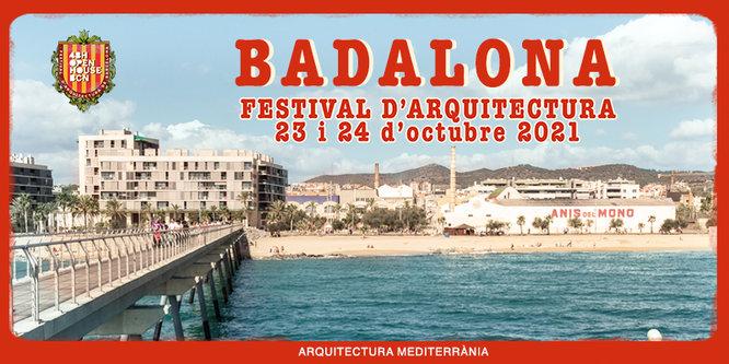 48H Open House Barcelona - Badalona / Festival d'arquitectura de Barcelona / Arquitectura mediterrània