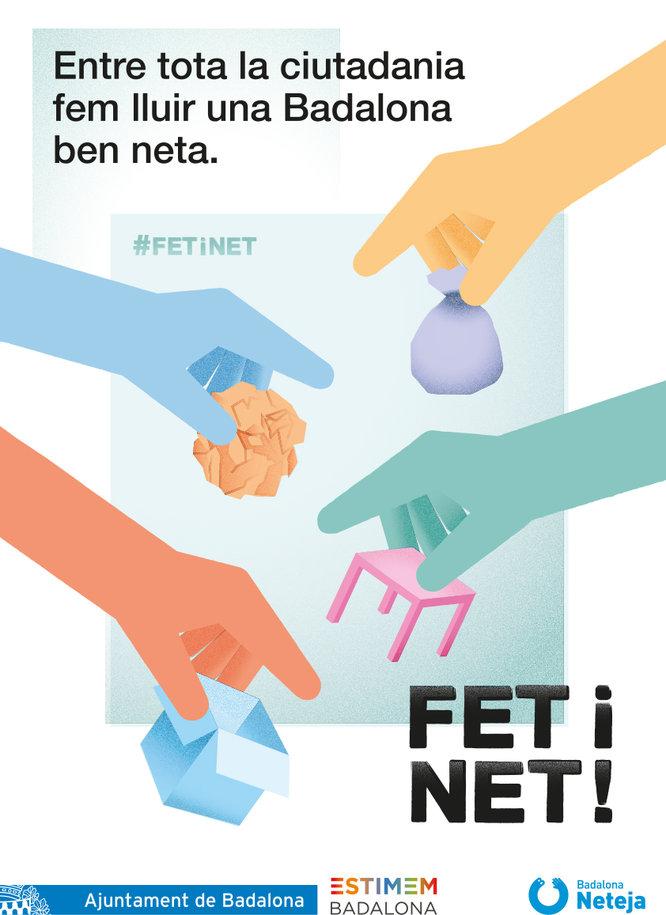 FET I NET! és el lema de la nova campanya de difusió del Servei de Neteja de la ciutat