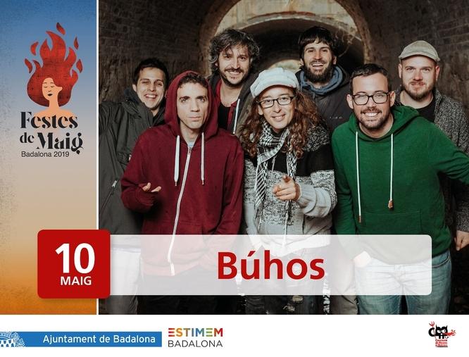 Búhos i Maldita Nerea actuaran la nit de Sant Anastasi en les Festes de Maig de Badalona