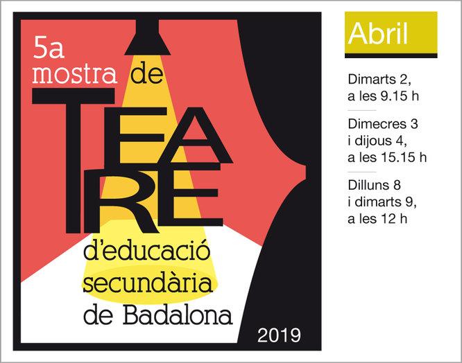 5a Mostra de Teatre d'Educació Secundària de Badalona
