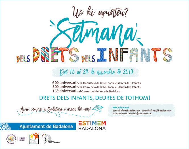 """Del 18 al 24 de novembre se celebrarà a Badalona la """"Setmana dels Drets dels Infants"""" amb el lema """"Drets dels infants, deures de tothom!"""""""