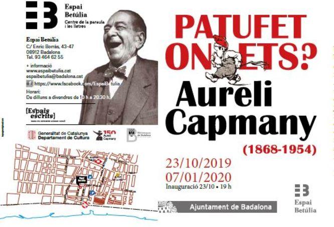 """Dimecres s'inaugura a l'Espai Betúlia de Badalona l'exposició """"Patufet on ets? Aureli Capmany, 1868-1954"""""""