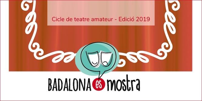 Comença la tercera edició del cicle de teatre amateur Badalona es Mostra