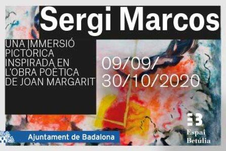 Exposició: Sergi Marcos: Una immersió pictòrica en l'obra de Joan Margarit