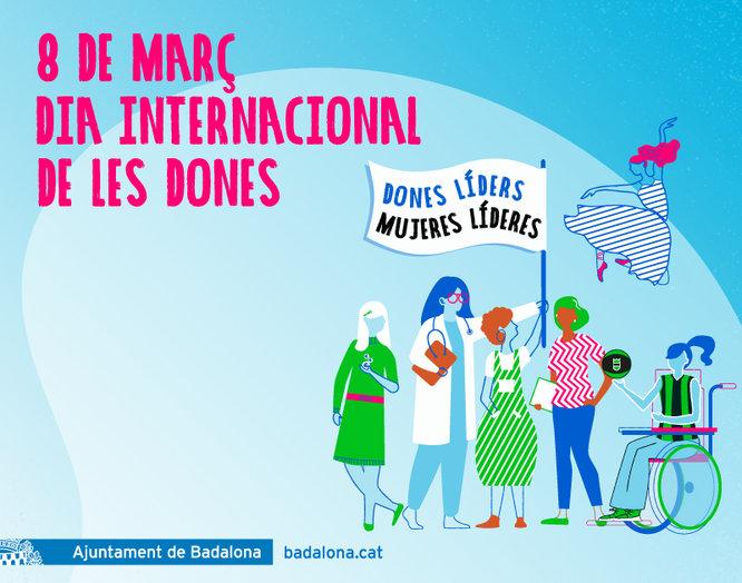 Badalona celebra aquest dilluns dia 8 el Dia Internacional de les Dones